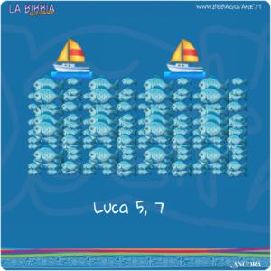 08 Luca 5, 7