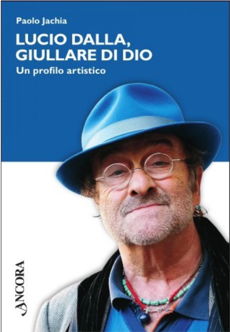LUCIO DALLA, GIULLARE DI DIO